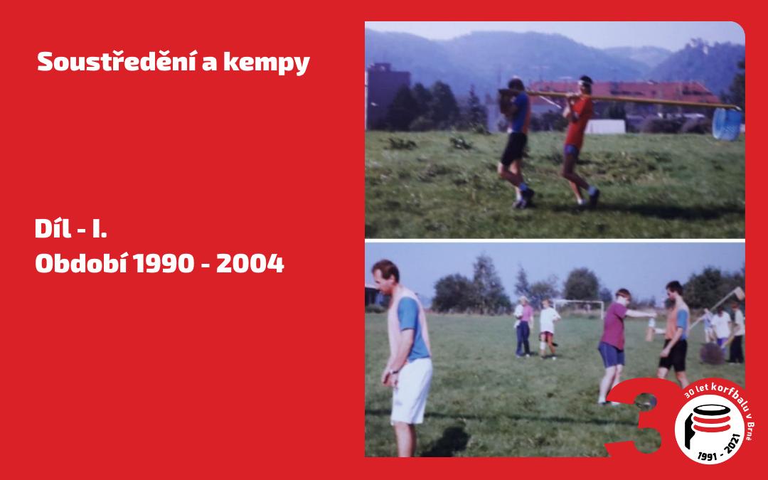 30 let KK Brno – Díl 12. / Soustředění a kempy – část I.